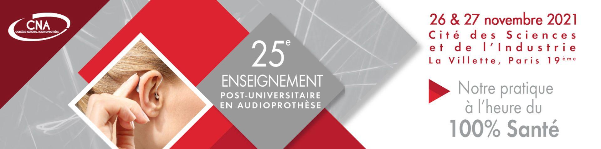 25ème Enseignement Post-Universitaire en Audioprothèse 2021